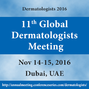 Global Dermatologists Meeting during November 14-15, 2016 at Dubai, UAE