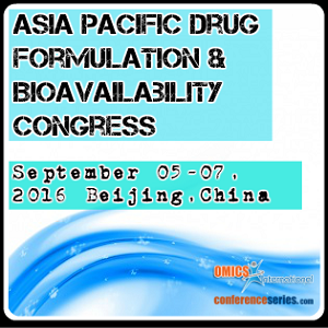 Asia Pacific Drug Formulation & Bioavailability Congress, 2016 September 05-07 Beijing, China