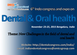 6th Indian Dental Congress 2015, November 23-25 2015, Bengaluru, India
